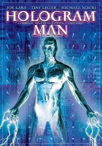 Голографический человек - (Hologram Man)