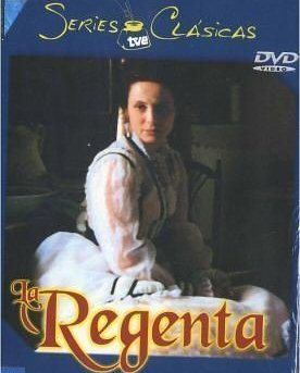 Регентша. Жена правителя - (La regenta)