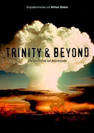 Атомные бомбы: Тринити и что было потом - (Trinity and Beyond)