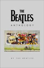 Антология Битлз - (The Beatles Anthology)