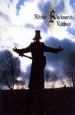Ritchie Blackmore's Rainbow - Stranger in us All / The last Concert