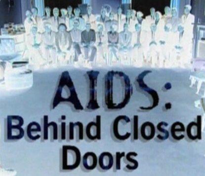 BBC: СПИД: За закрытыми дверьми - (AIDS: Behind Closed Doors)