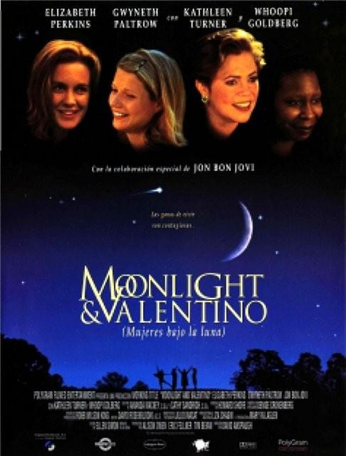 Лунный свет и Валентино - (Moonlight and Valentino)