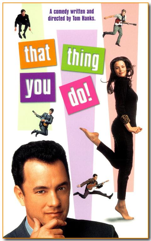 То, что ты делаешь - (That Thing You Do)
