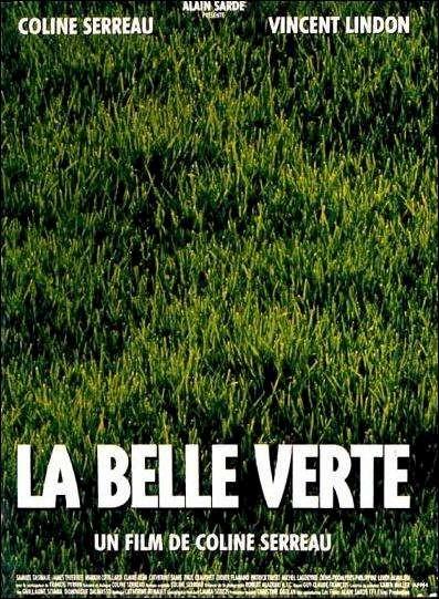 Прекрасная зелёная - (La belle verte)
