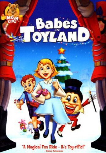 Малыши в стране игрушек - (Babes in Toyland)