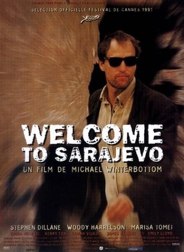 Добро пожаловать в Сараево - (Welcome to Sarajevo)