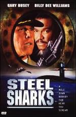 Стальные акулы - (Steel Sharks)