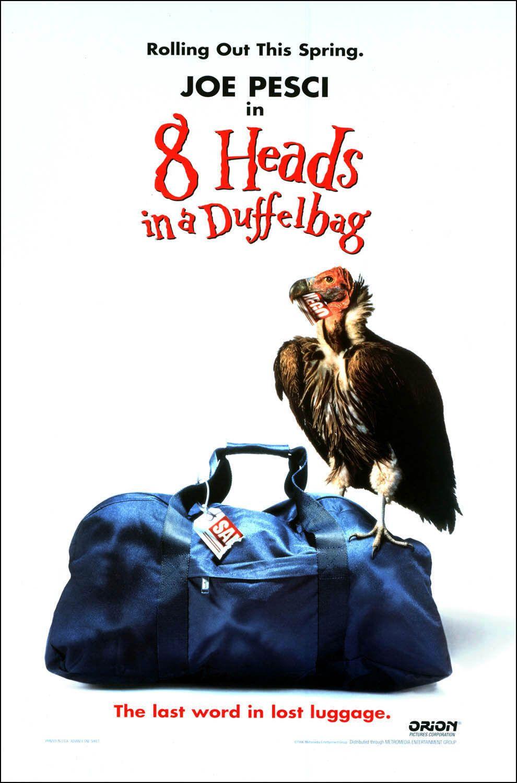 8 голов в одной сумке - (8 Heads in a Duffel Bag)