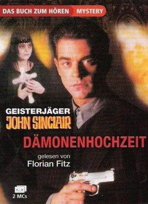 Чернокнижник: Невеста Дьявола - (GeisterjГ¤ger John Sinclair: Die DГ¤monenhochzeit)