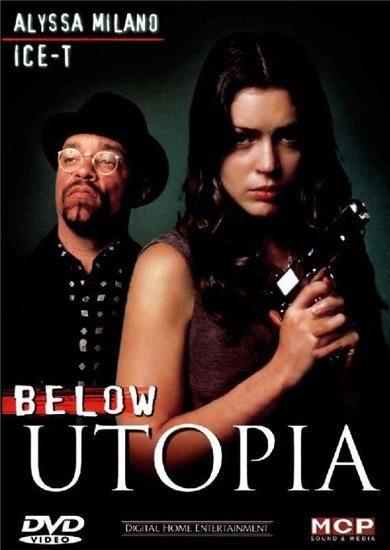 Кровавая утопия - (Below Utopia)