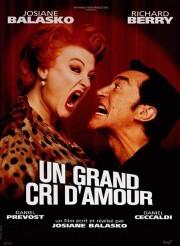 Крик любви - (Un grand cri d'amour)