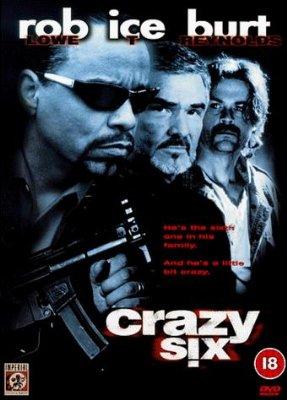 Безумная Шестёрка - (Crazy Six)