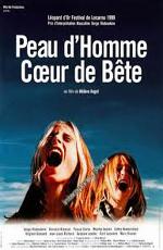 Шкура человека, сердце зверя - (Peau d'homme coeur de bГЄte)