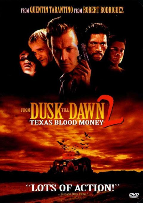�� ������ �� �������� 2: �������� ������ ������ - (From Dusk Till Dawn 2: Texas Blood Money)