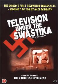 Телевидение под знаком Свастики - (Television Under The Swastika)