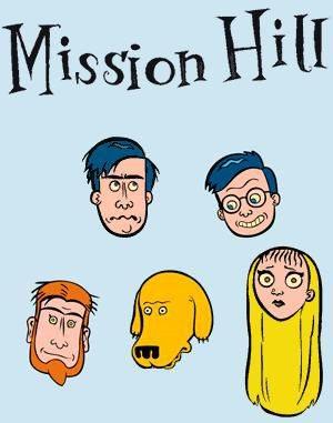 Мишн Хилл - (Mission Hill)