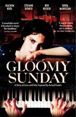 Мрачное воскресенье - (Gloomy Sunday - Ein Lied von Liebe und Tod)