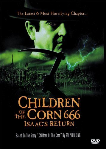 Дети кукурузы 666: Айзек вернулся - (Children of the Corn 666: Isaac)