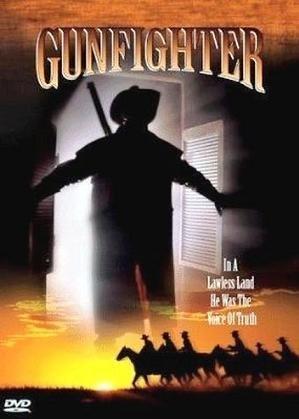 Вольный стрелок - (Gunfighter)