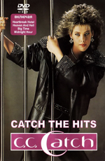 C.C. Catch: Catch The Hits