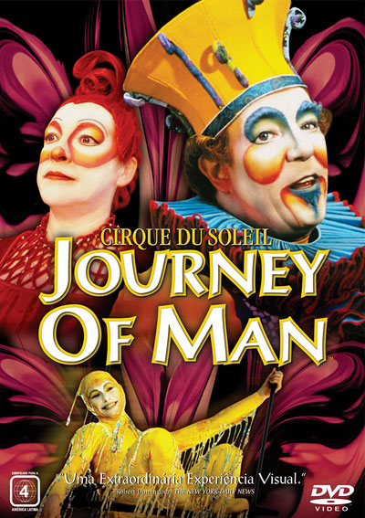 ���� �� �����: ������� ����������� - (Cirque du Soleil: Journey of Man)