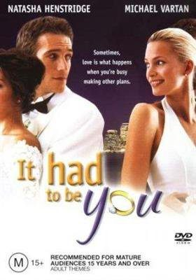 �� ������ �� ������ - (It had to be you)