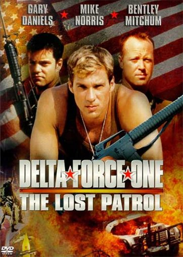 Дельта Форс: Пропавший патруль - (Delta Force One: The Lost Patrol)
