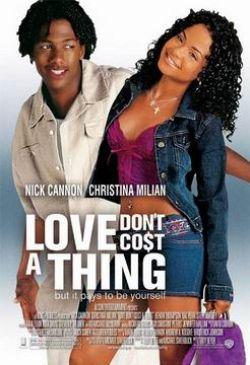 Любовь не стоит ничего - Love Dont Cost a Thing