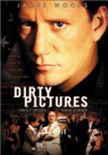 Грязные снимки - (Dirty Pictures)