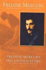 Фредди Меркьюри: Нерассказанная история - (Freddie Mercury: The Untold Story)