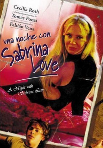 Ночь любви - (Una noche con Sabrina Love)