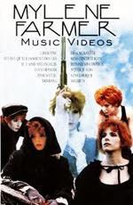 Mylene Farmer - Music Videos I
