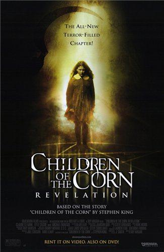 Дети кукурузы: Апокалипсис - (Children of the Corn: Revelation)