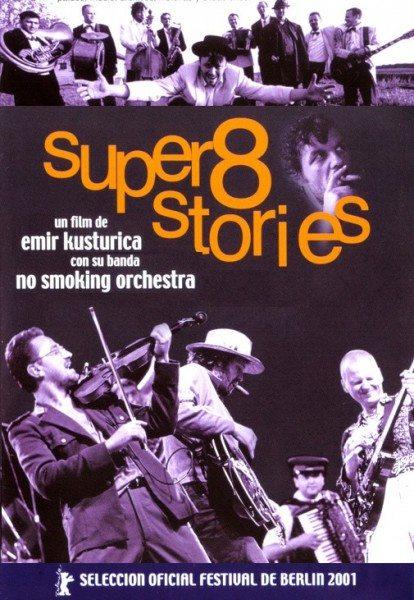Истории на супер 8 - (Super 8 Stories)