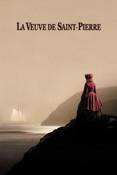 Вдова с острова Сен-Пьер - (La veuve de Saint-Pierre)