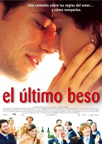Последний поцелуй - (L'ultimo bacio)