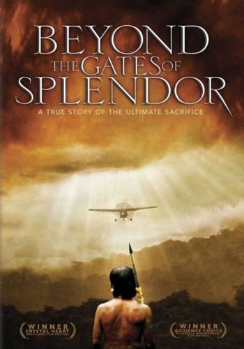 �� �������� (�� ������� ���) - (Beyond the Gates of Splendor)