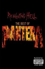 Pantera - Reinventing Hell, The Best Of Pantera