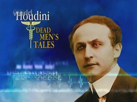 Истории Умерших - Гарри Гудини - (Garry Houdini - Dead Men)