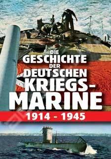 История Германского Военно-Морского Флота 1914-1945 - (Die geschichte der deutschen kriegsmarine 1914-1945)