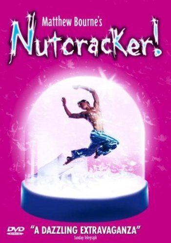 Мэттью Борн - Щелкунчик - (Matthew Bourne's Nutcracker!)