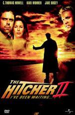 Попутчик 2: Я ждал тебя - (The Hitcher II: I've Been Waiting)
