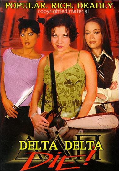 Сестринское братство - (Delta Delta Die!)