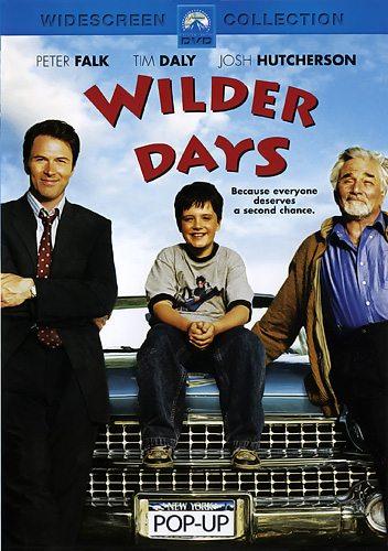Дикие деньки - (Wilder Days)