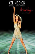 Celine Dion: A New Day Live in Las Vegas