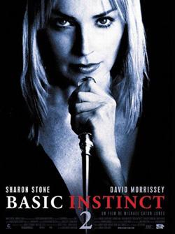 Основной инстинкт 2: Жажда риска - Basic Instinct 2