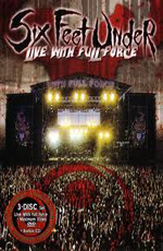 Six Feet Under: Live With Full Force