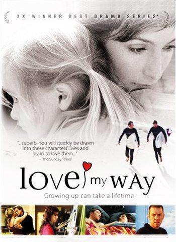 Люби, как я хочу - (Love My Way)