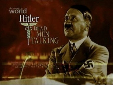 Истории Умерших - Адольф Гитлер - (Adolf Hitler - Dead men talking)